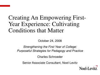 Creating An Empowering First-Year Experience: Cultivating Conditions that Matter