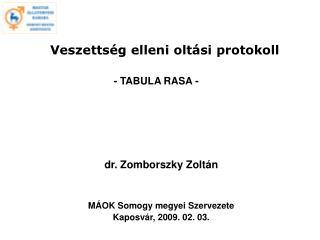 Veszettség elleni oltási protokoll - TABULA RASA -