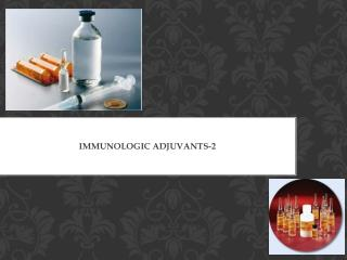 Immunologic Adjuvants-2
