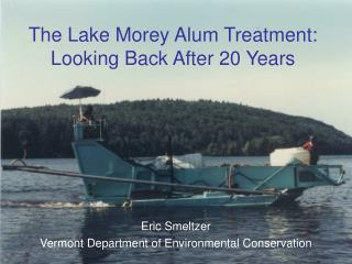 The Lake Morey Alum Treatment: Looking Back After 20 Years