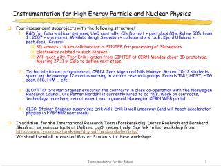 Instrumentation for High Energy Particle and Nuclear Physics