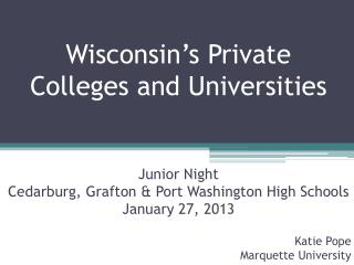 Wisconsin�s Private Colleges and Universities