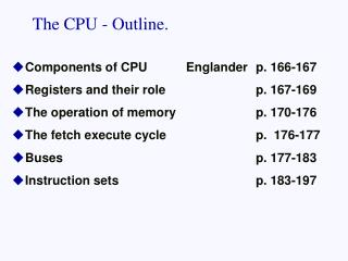 The CPU - Outline.