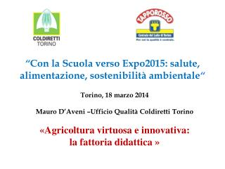 """"""" Con la Scuola verso Expo2015: salute, alimentazione, sostenibilità ambientale """""""