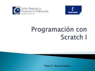 Programación con  Scratch  I