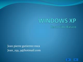 WINDOWS  XP Recorrido  Básico