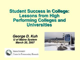 George D. Kuh U of Maine System March 20, 2007