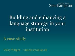 Building and enhancing a language strategy in your institution