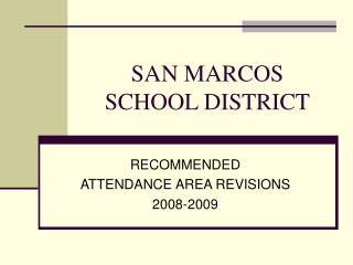 SAN MARCOS SCHOOL DISTRICT
