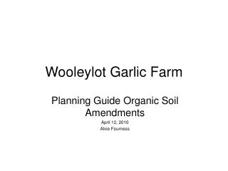 Wooleylot Garlic Farm
