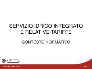SERVIZIO IDRICO INTEGRATO E RELATIVE TARIFFE