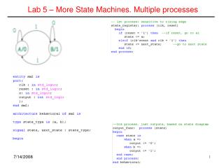 Lab 5 – More State Machines. Multiple processes