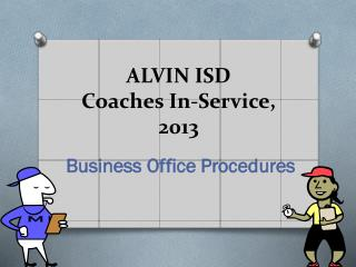 ALVIN ISD Coaches In-Service, 2013