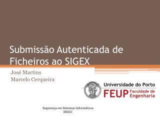 Submissão Autenticada de Ficheiros ao SIGEX