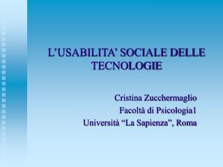 L'USABILITA' SOCIALE DELLE TECNOLOGIE