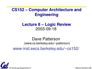 CS152 – Computer Architecture and Engineering Lecture 8 – Logic Review