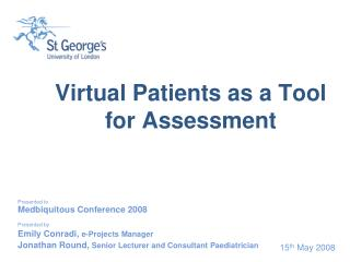 Virtual Patients as a Tool for Assessment