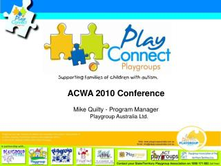ACWA 2010 Conference Mike Quilty - Program Manager