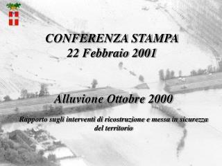 CONFERENZA STAMPA  22 Febbraio 2001