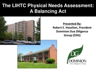 The LIHTC Physical Needs Assessment: A Balancing Act