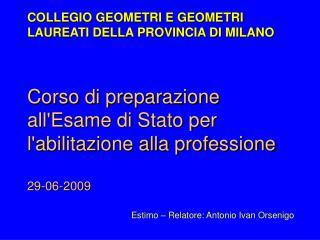 Corso di preparazione all'Esame di Stato per l'abilitazione alla professione 29-06-2009