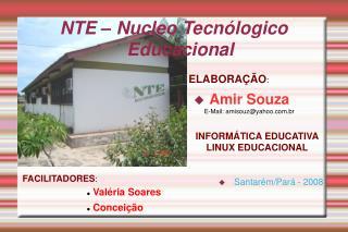 NTE – Nucleo Tecnólogico Educacional