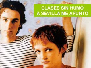 CLASES SIN HUMO  A SEVILLA ME APUNTO