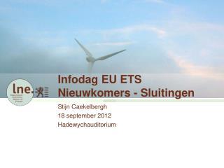 Infodag EU ETS Nieuwkomers - Sluitingen