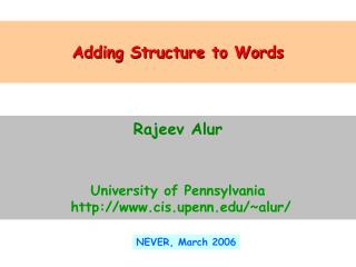Adding Structure to Words