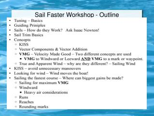 Sail Faster Workshop - Outline