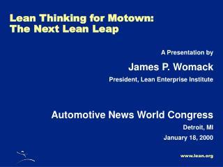 Lean Thinking for Motown: The Next Lean Leap
