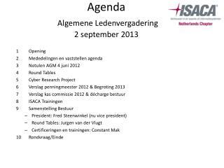 Agenda  A lgemene L edenvergadering 2  september  2013