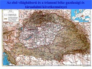 Az első világháború és a trianoni béke gazdasági és  társadalmi következményei