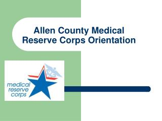 Allen County Medical Reserve Corps Orientation