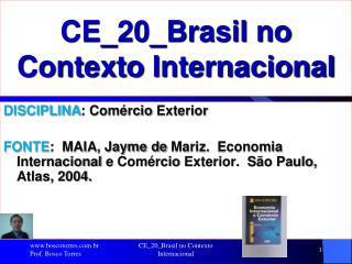 CE_20_Brasil no Contexto  Internacional