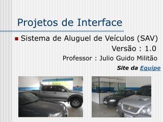 Projetos de Interface