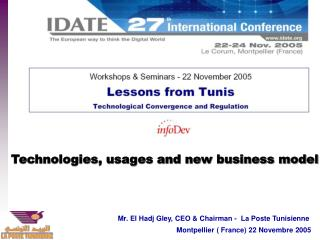 Technologies, usages and new business model