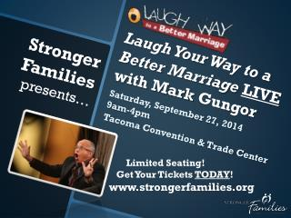 Laugh Your  Way  to a Better  Marriage LIVE with Mark  Gungor