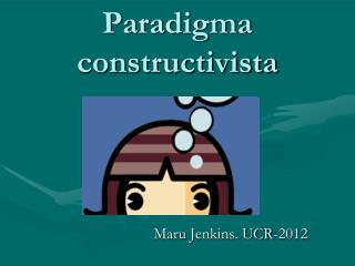 Paradigma constructivista
