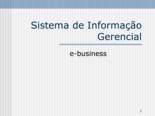 Sistema de Informa��o Gerencial