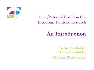 Inter/National Coalition For  Electronic Portfolio Research An Introduction
