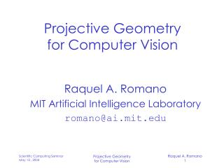 Projective Geometry for Computer Vision