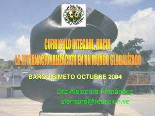 Dra Alejandra Fernández afernand@reacciun.ve