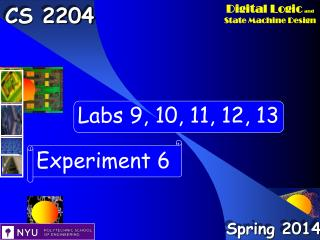 Experiment 6 Labs 9 - 13 Outline Presentation