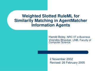 Weighted Slotted RuleML for Similarity Matching in AgentMatcher Information Agents