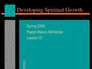 Developing Spiritual Growth