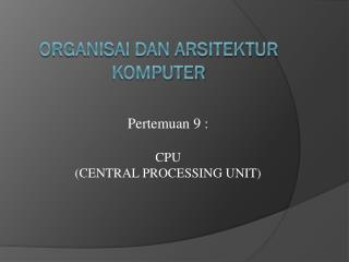 O rganisai dan arsitektur komputer