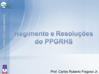 Regimento  e  Resoluções do PPGRHS