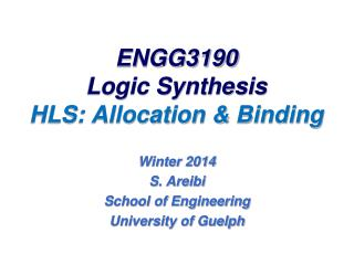 ENGG3190 Logic Synthesis HLS: Allocation & Binding