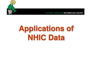 Applications of NHIC Data